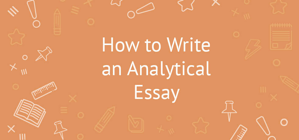 writing an analytical essay the basics tips example and topics analytical essay