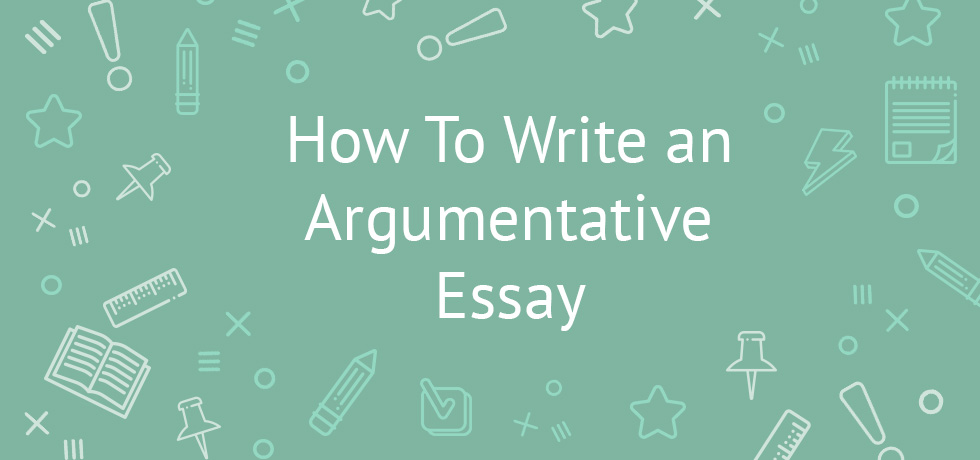 Writing An Argumentative Essay Topics Tips And Tricks Outline Argumentative Essay