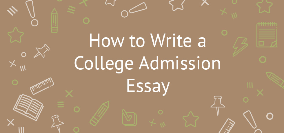 college admission essay writers Searching for a person to write your college essay make an order with our essay writing service and receive a plagiarism-free paper sample that fully meets your.