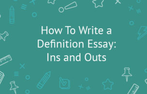 How To Write a Definition Essay: Ins and Outs
