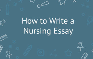 How to Write a Nursing Essay