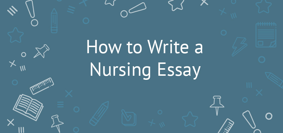 Writing nursing essays