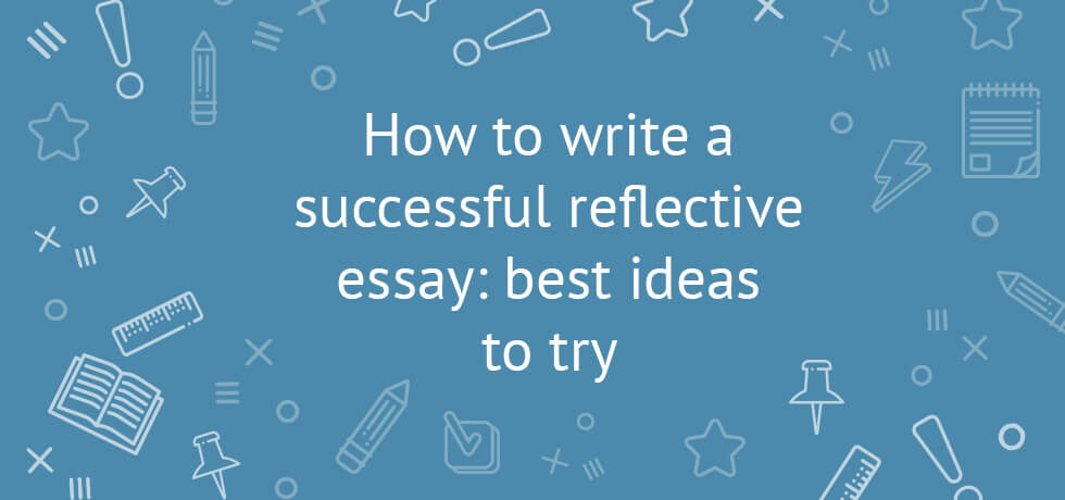 starting reflective essay Radhika's reflective essay wordpress username - radhikaringshiawordpresscom being a part of the start-up a business module, throughout the year we were.