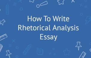 How To Write Rhetorical Analysis Essay