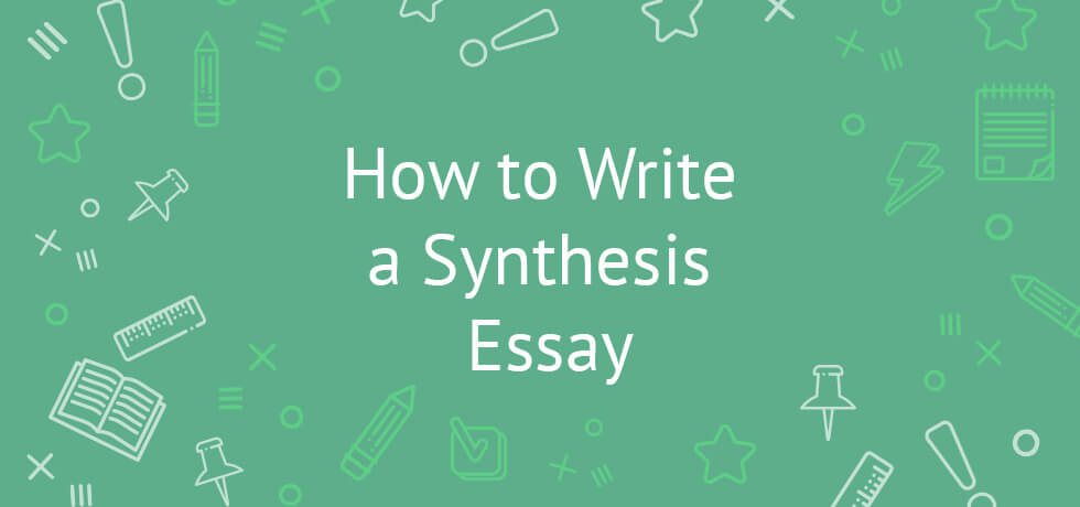 writing a synthesis essay pointers topics outline tips general information about synthesis essays