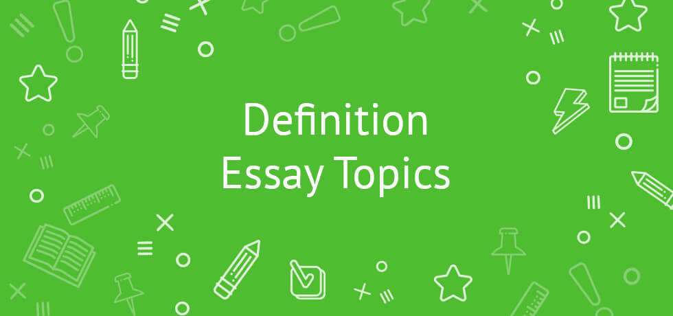 definition essay topics - Examples Of Definition Essays Topics