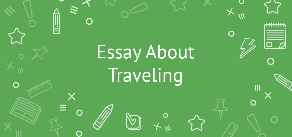 essay about traveling