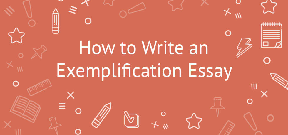 What is exemplification essay