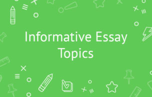 Informative Essay Topics