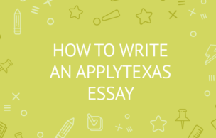 How to Write an ApplyTexas Essay