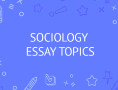 sociology essay topics