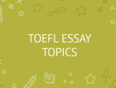 toefl essay topics