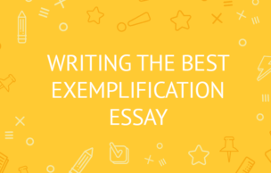 Writing the Best Exemplification Essay