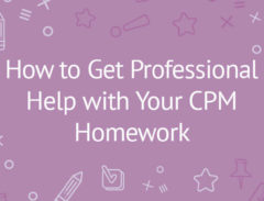 How-to-Get-Professional-Help-with-Your-CPM-Homework