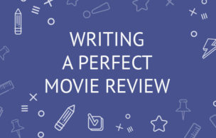 Writing A Perfect Movie Review