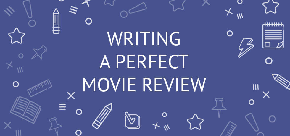 how to write a good movie review guide example for college  how to write a movie review