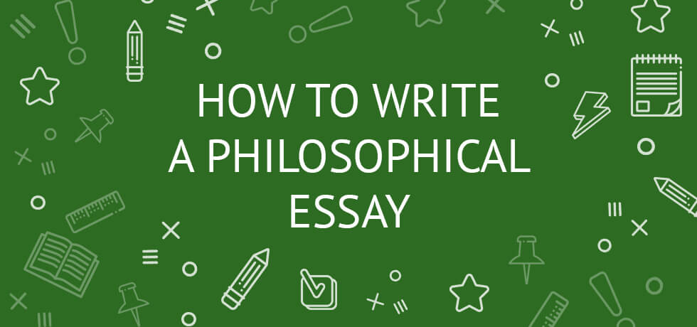how to write a philosophical essay guide example topics  how to write a philosophical essay