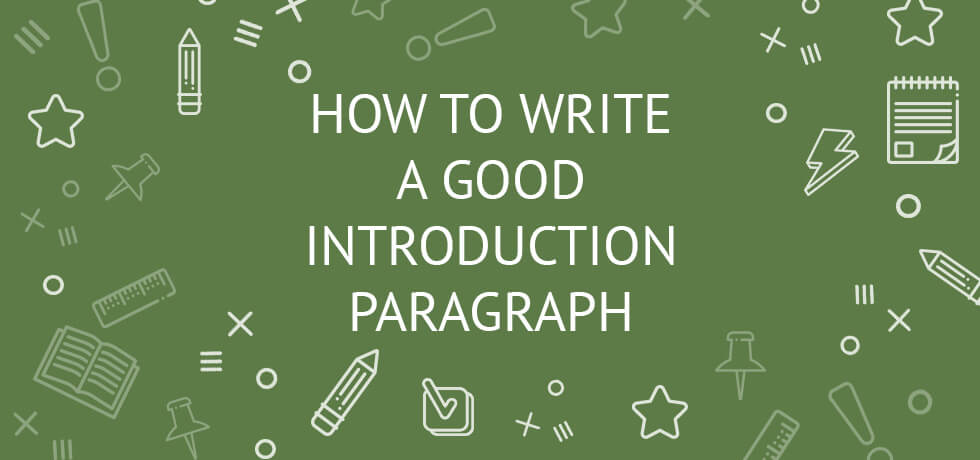 how to write a good introduction paragraph in 3 steps with sample