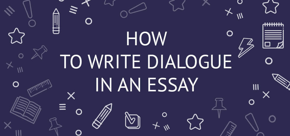 Best Essay Topics For High School How To Write Dialogue In An Essay Example And Writing Guide How To Write  Dialogue In Samples Of Essay Writing In English also Best English Essay Topics Dialogue Essay How To Write Dialogue In An Essay Example And Writing  College Essay Paper Format