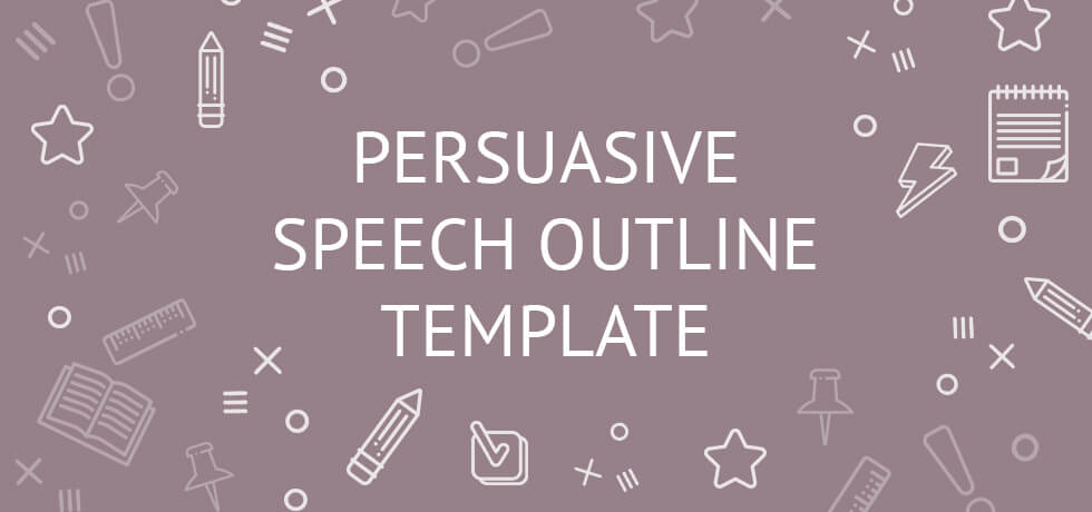 persuasive speech outline template: example, writing guide, topics, Powerpoint templates
