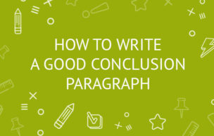 How to write a strong conclusion to an essay