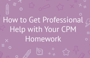 How to Get Professional Help with Your CPM Homework