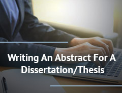Writing An Abstract For A Dissertation/Thesis