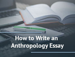 How to Write an Anthropology Essay