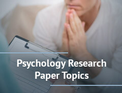 123 Psychology Research Paper Topics Ideas (with Examples