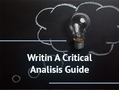 WRITING A CRITICAL ANALYSIS GUIDE