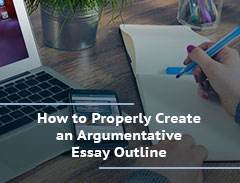 how to create an argumentative essay outline