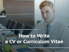 How to write a CV or Curriculum Vitae