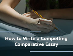 How to Write a Compelling Comparative Essay