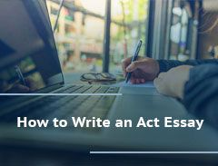 how to write an act essay