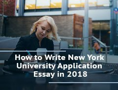 How to Write the Perfect New York University Application Essay in 2018
