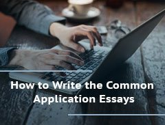 How to Write the Common Application Essays